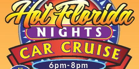 Hot Florida Nights Car Cruise at the Delray Marketplace tickets