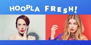 HOOPLA FRESH Ed Previews: SARA BARRON & OLGA KOCH!
