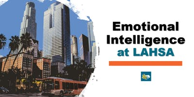 Emotional Intelligence at LAHSA Workshop