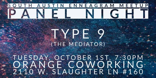 South Austin Enneagram Meetup Panel: Type 9