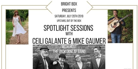 SPOTLIGHT SESSIONS ft Ceili Galante and  Mike Gaumer (of Old Town Flood) tickets