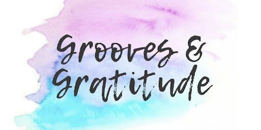 Grooves & Gratitude