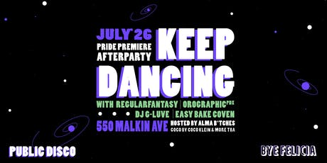 Keep Dancing - Pride Premiere Afterparty tickets