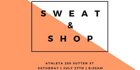 Sweat & Shop at Athleta SF tickets