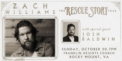 Zach Williams: Rescue Story - The Tour | Rocky Mount, VA