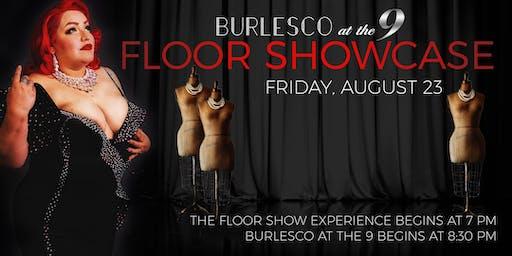 BURLESCO at the 9... FLOOR SHOWCASE