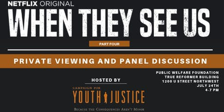 "Campaign for Youth Justice ""When They See Us"" Screening tickets"