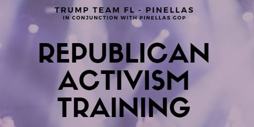 REPUBLICAN ACTIVISM TRAINING