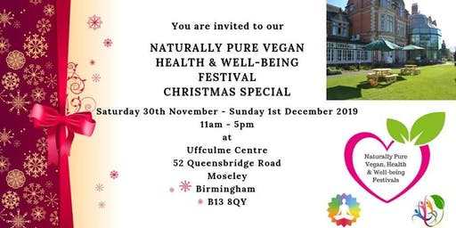 Naturally Pure Vegan, Health & Well-being Festival Xmas Special