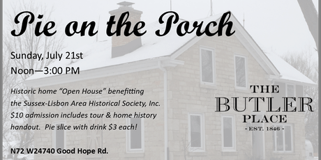 Pie on the Porch & Historical Home Open House tickets