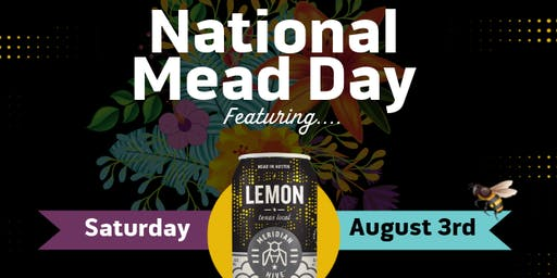 National Mead Day at Meridian Hive