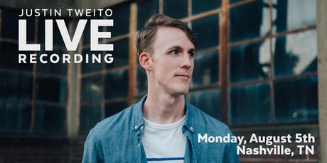 Justin Tweito: Live Recording tickets