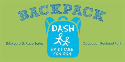BACKPACK DASH 1.3 MILE FUN RUN & 5K!
