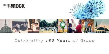 Church @ the Rock 180th Anniversary Celebration  tickets