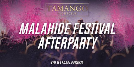 Malahide Festival Afterparty at Tamango Nightclub | July 27th