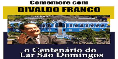 Divaldo Franco no Centenário do Lar São Domingos