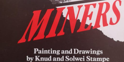 Runs Like a Rumor and a Legend: John Berger's Miners 30 Years On