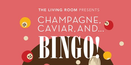CHAMPAGNE, CAVIER, AND .....BINGO!!!!! tickets