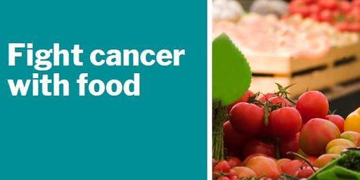 Fight Cancer with Food