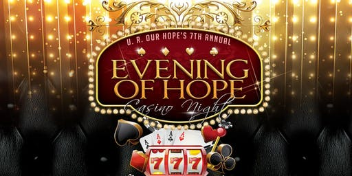 7th Annual Evening of Hope Gala & Casino Night