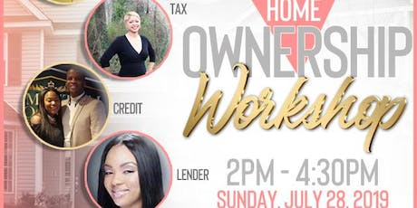 """The Home OWNERSHIP Workshop"" tickets"