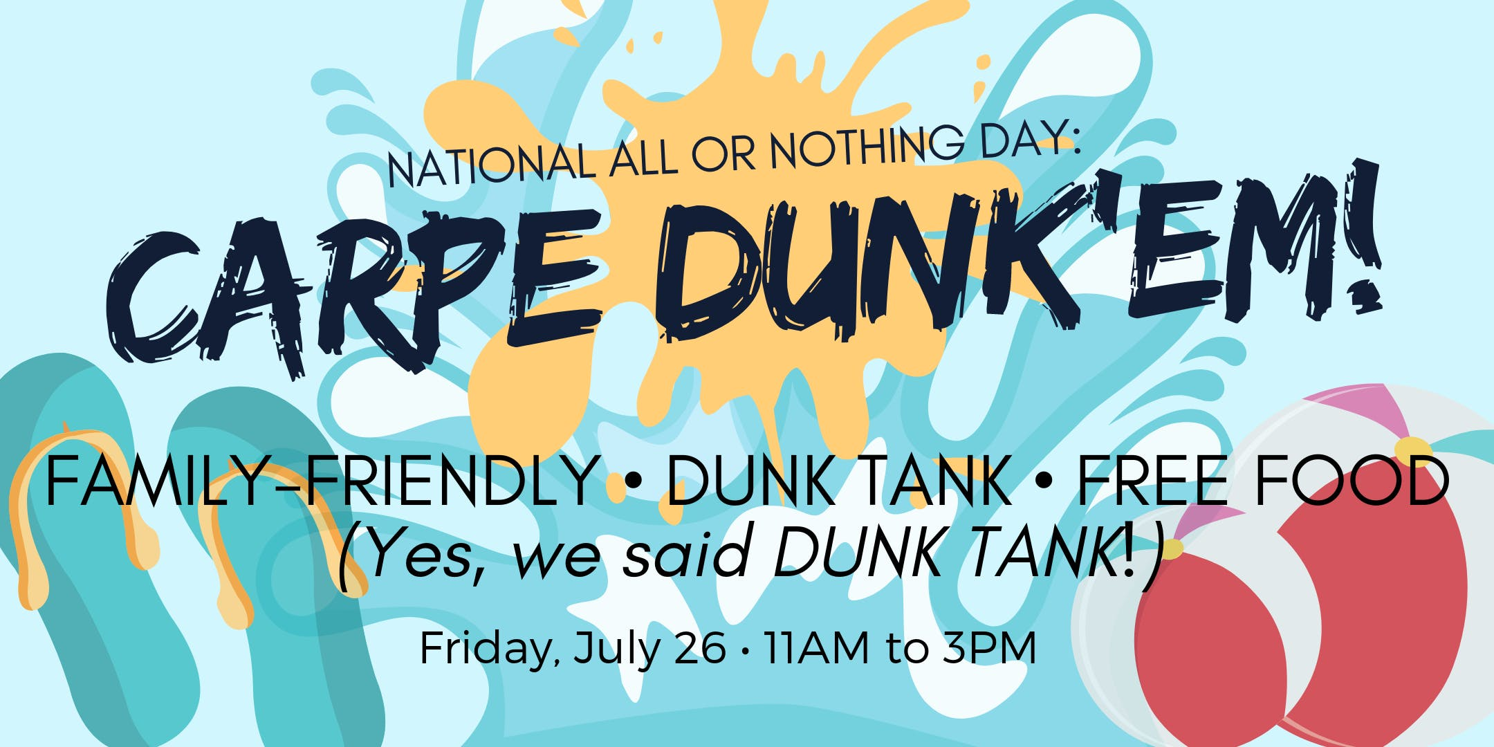 All or Nothing Day: CARPE DUNK'EM!