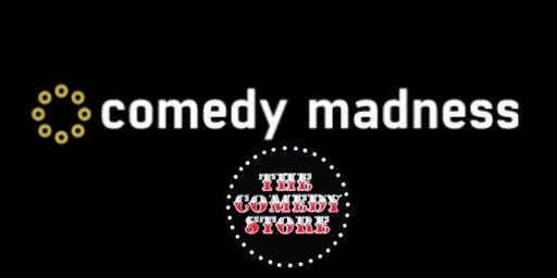 Discount Tickets to the Comedy Madness Show at the Comedy Store