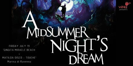"WineUp presents ""A Midsummer Night's Dream"" biglietti"