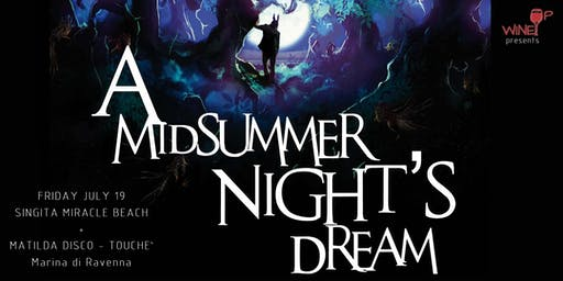 "WineUp presents ""A Midsummer Night's Dream"""
