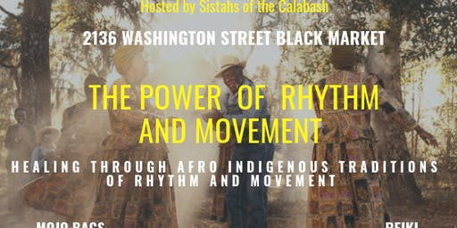 """Copy of The Power of Rhythm and Movement """" ILE ASE"""""""