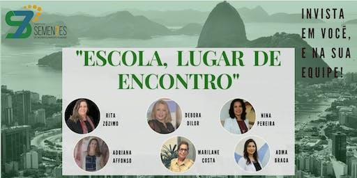 ESCOLA, LUGAR DE ENCONTRO