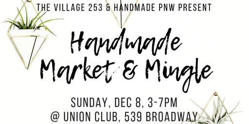 The Village 253 Handmade Market and Mingle 5th Annual