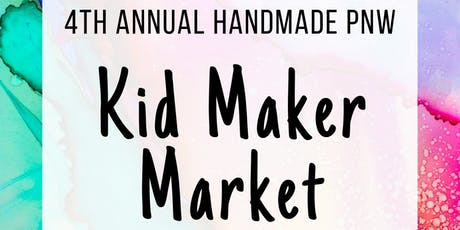 4th Annual Kids' Maker Market at 3rd Thursday TAM tickets