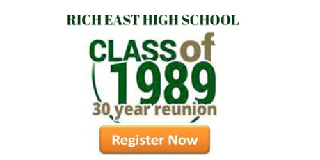 Rich East High School Class of '89 30-Year Reunion tickets