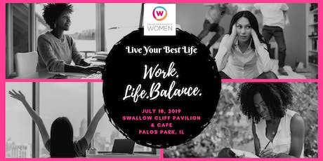 """IAW Orland Park Celebrates Women's Independence Month: """"Work. Life. Balance"""" tickets"""