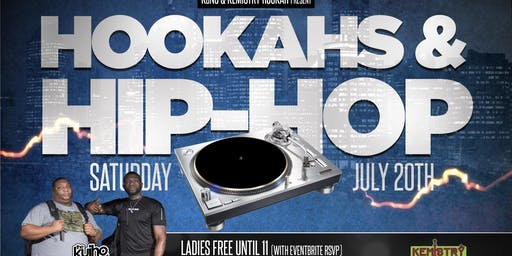 Hookahs & Hip Hop presented by KaNS