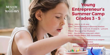 Young Entrepreneur's Summer Camp - Grades 3 to 5 tickets