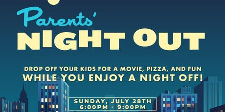 Engage Parents' Night Out - Summer '19 tickets