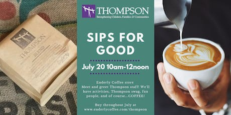 Sips for Good: Thompson Sells Enderly Coffee in July for a Special Fundraiser  tickets