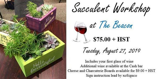 Succulent Workshop at The Beacon (Aug 27)