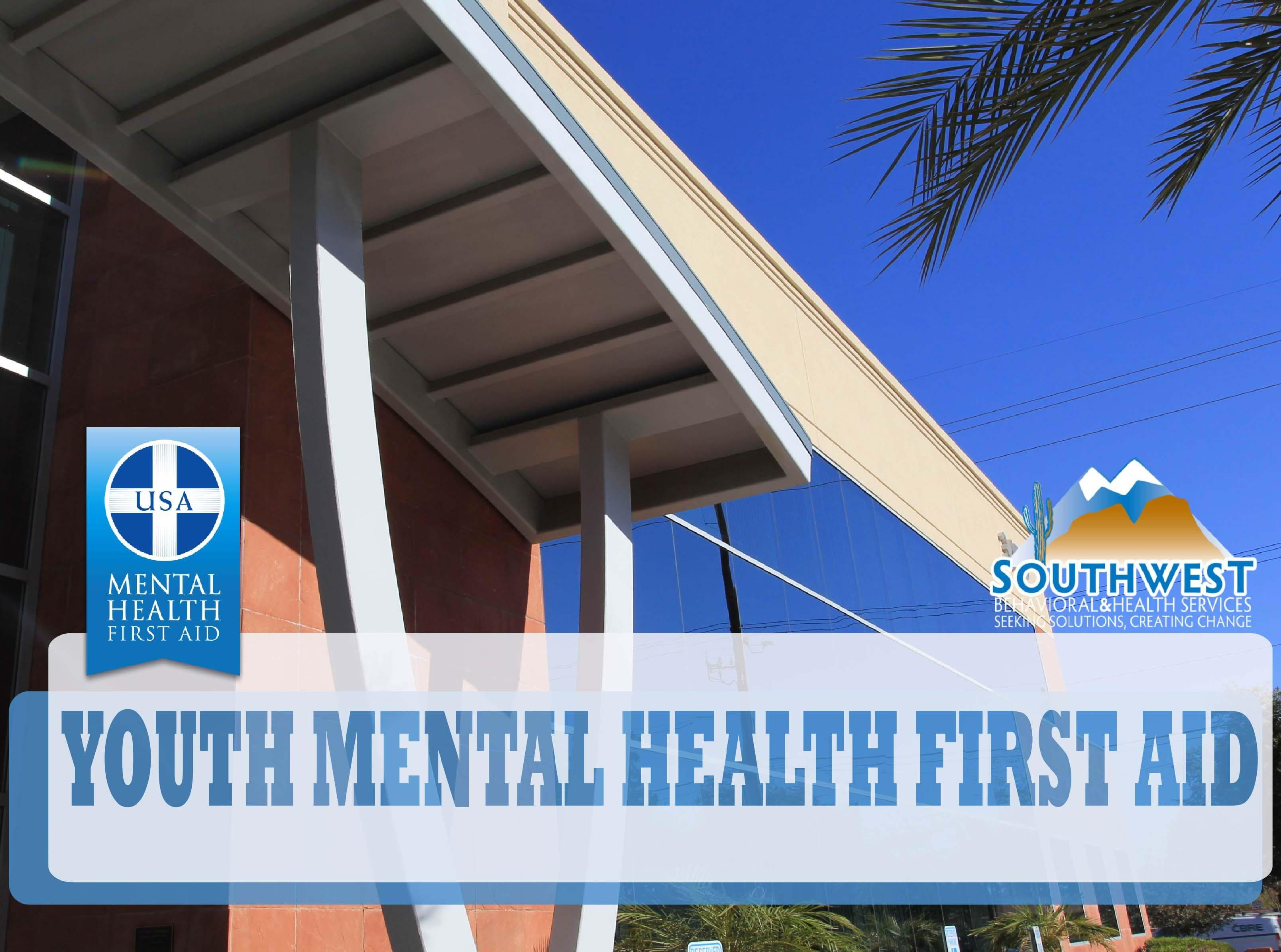 YOUTH Mental Health First Aid Training - SB&H-GCC - AUG 2019
