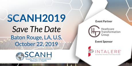 3rd Annual SCAN Health Global Networking Event - Baton Rouge 2019 tickets