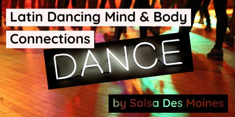 Latin Dancing Mind and Body Connections by Salsa Des Moines tickets