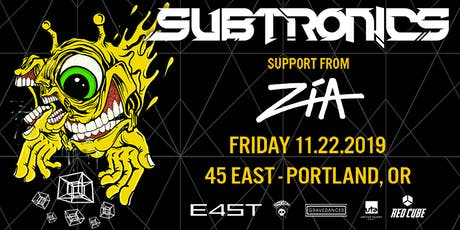 SUBTRONICS & ZIA tickets