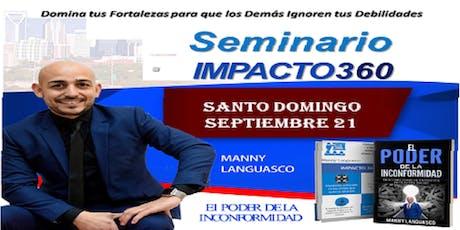 EL PODER DE LA INCONFORMIDAD / IMPACTO 360 tickets