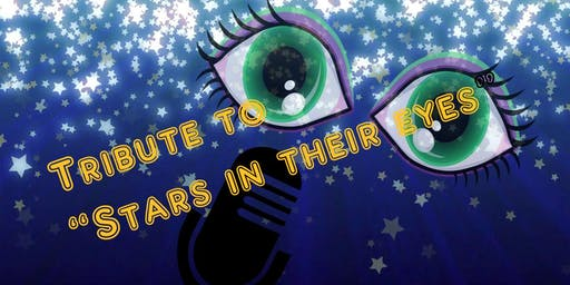 "Tribute to ""Stars in Their Eyes"""