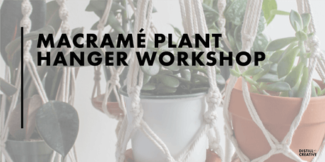 Macramé Plant Hanger Workshop at Kings County Distillery  tickets