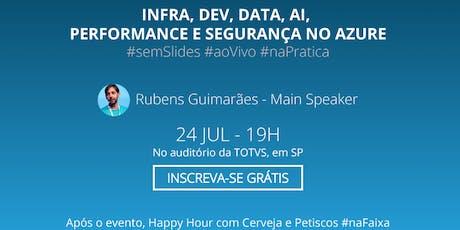 Meetup Azure Brasil -  Azure 360 Tour (TOTVS + Azure Brasil + MSFT) ingressos