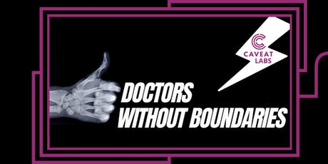 Doctors Without Boundaries: a comedy show with real ER doctors tickets