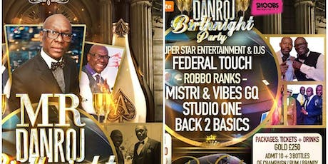MR Danroj Birthnight PARTY * Champagne & Brandy Edition tickets
